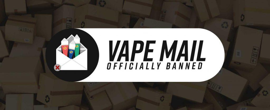 Vape Mail Ban